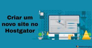 Criar um novo site no Hostgator